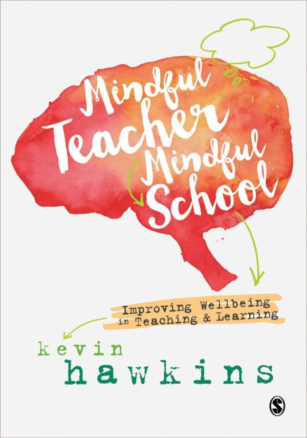 Mindful Teacher Mindful School Front Cover.